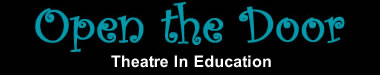 Open the Door Theatre in Education